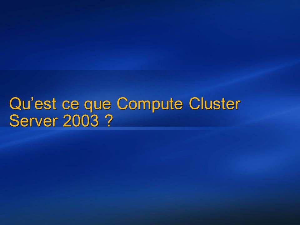 Quest ce que Compute Cluster Server 2003