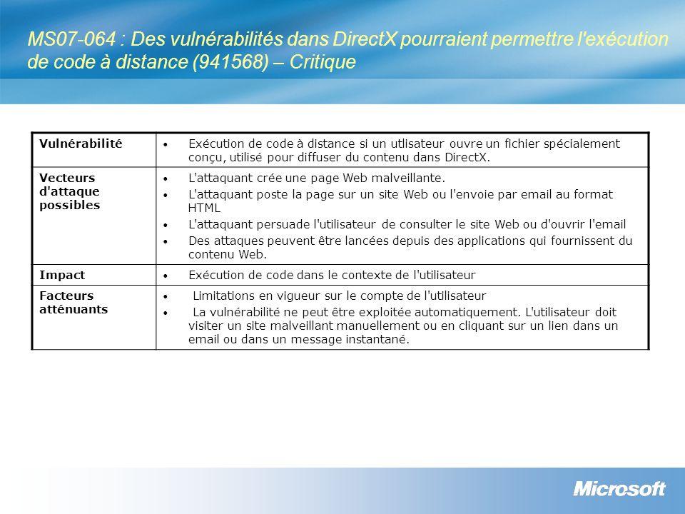 MS07-064 : Des vulnérabilités dans DirectX pourraient permettre l'exécution de code à distance (941568) – Critique Vulnérabilité Exécution de code à d