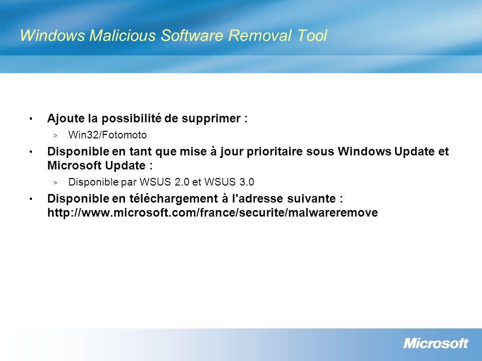 Windows Malicious Software Removal Tool Ajoute la possibilité de supprimer : > Win32/Fotomoto Disponible en tant que mise à jour prioritaire sous Wind