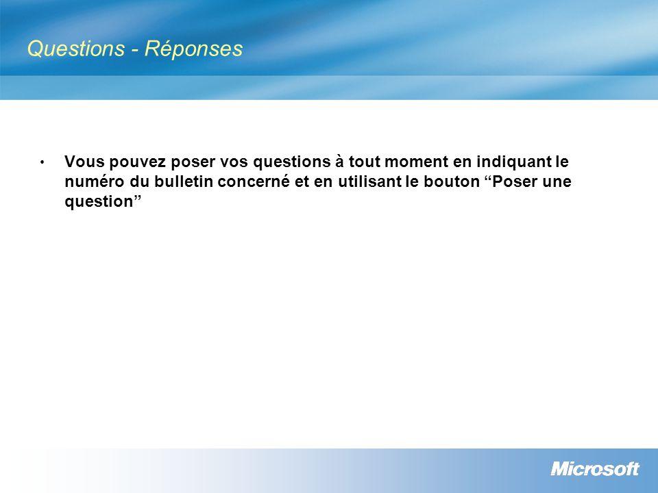 Questions - Réponses Vous pouvez poser vos questions à tout moment en indiquant le numéro du bulletin concerné et en utilisant le bouton Poser une que