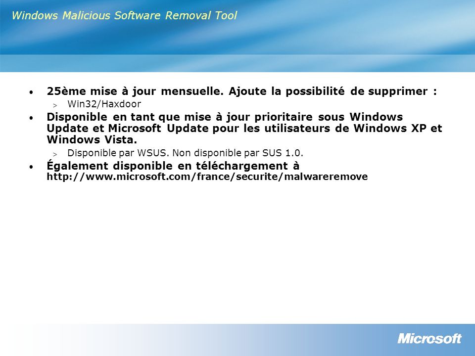 Windows Malicious Software Removal Tool 25ème mise à jour mensuelle.