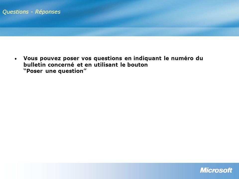 Questions - Réponses Vous pouvez poser vos questions en indiquant le numéro du bulletin concerné et en utilisant le bouton Poser une question
