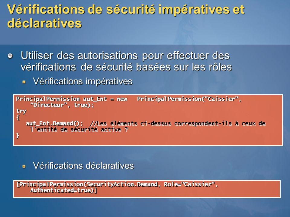V é rifications de s é curit é imp é ratives et d é claratives Utiliser des autorisations pour effectuer des v é rifications de s é curit é bas é es s