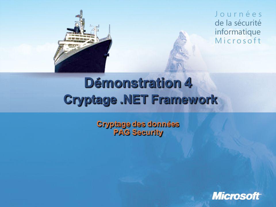 D é monstration 4 Cryptage.NET Framework Cryptage des donn é es PAG Security