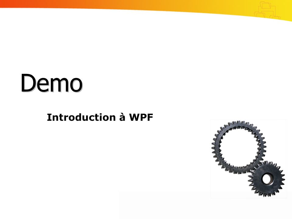 Introduction à WPF Demo