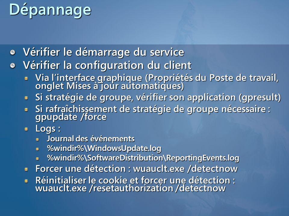 Dépannage Vérifier le démarrage du service Vérifier la configuration du client Via linterface graphique (Propriétés du Poste de travail, onglet Mises