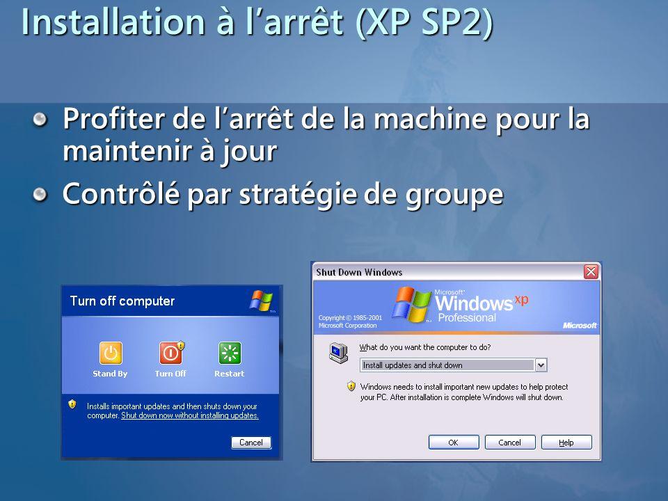 Client AU Possibilité de mise à jour silencieuse du client à partir du serveur WSUS Configurer les Mises à jour automatiques (AutoUpdate) en spécifiant un serveur intranet de Mise à jour Microsoft Ciblage (GPO ou pas) Attention : Windows XP sans Service Pack