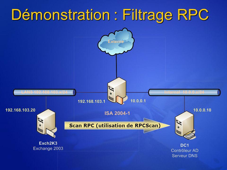 Démonstration : Filtrage RPC Scan RPC (utilisation de RPCScan)