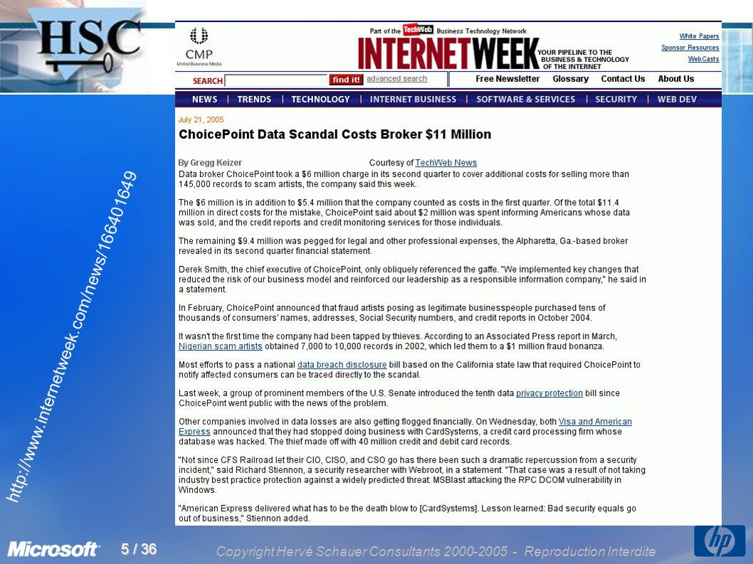 Copyright Hervé Schauer Consultants 2000-2005 - Reproduction Interdite 5 / 36 http://www.internetweek.com/news/166401649