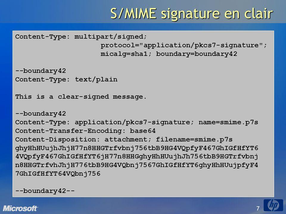 58 S/MIME Diffie Hellman Support de Diffie-Hellman et DSA (Digital Signature Algorithm) par Outlook à partir de Outlook 2000 SR1 Support de Diffie-Hellman et DSA (Digital Signature Algorithm) par Outlook à partir de Outlook 2000 SR1 Et aussi Outlook Express et OWA puisque mise en œuvre dans lOS (inetcomm.dll et CryptoAPI) Et aussi Outlook Express et OWA puisque mise en œuvre dans lOS (inetcomm.dll et CryptoAPI) Diffie-Hellman – RFC 2632 Diffie-Hellman – RFC 2632 Hmmm… on peut pas chiffrer avec Diffie-Hellman… Hmmm… on peut pas chiffrer avec Diffie-Hellman… Comment chiffre-t-on la clé de session pour les lock box.