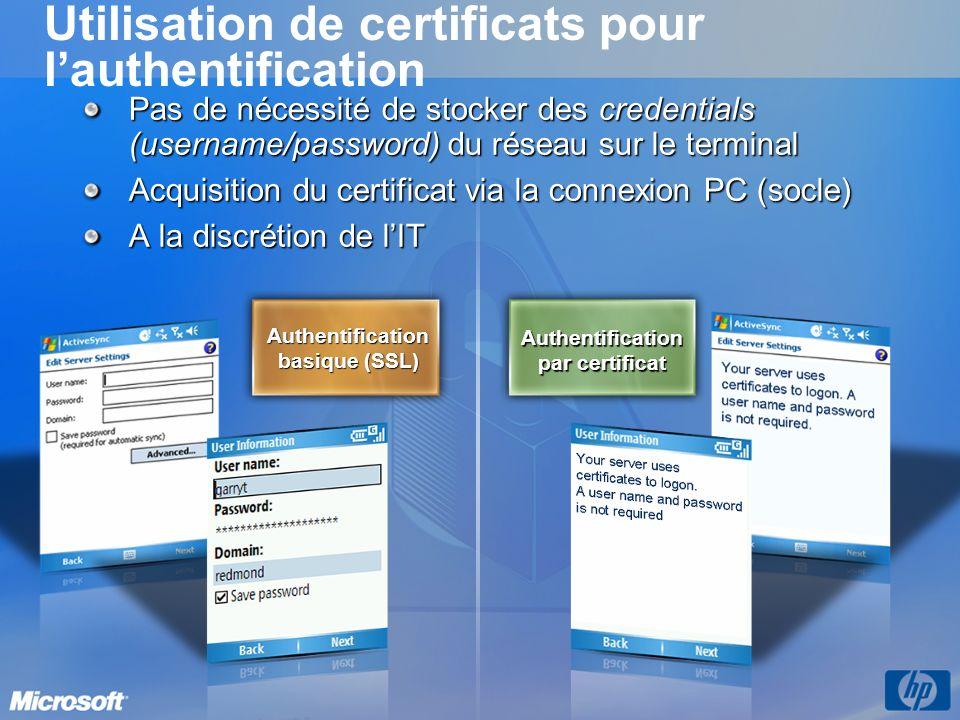 Utilisation de certificats pour lauthentification Pas de nécessité de stocker des credentials (username/password) du réseau sur le terminal Acquisitio