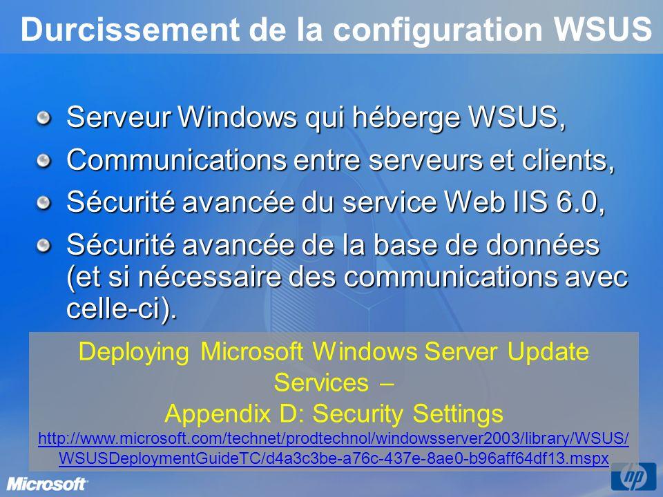 Durcissement de la configuration WSUS Serveur Windows qui héberge WSUS, Communications entre serveurs et clients, Sécurité avancée du service Web IIS