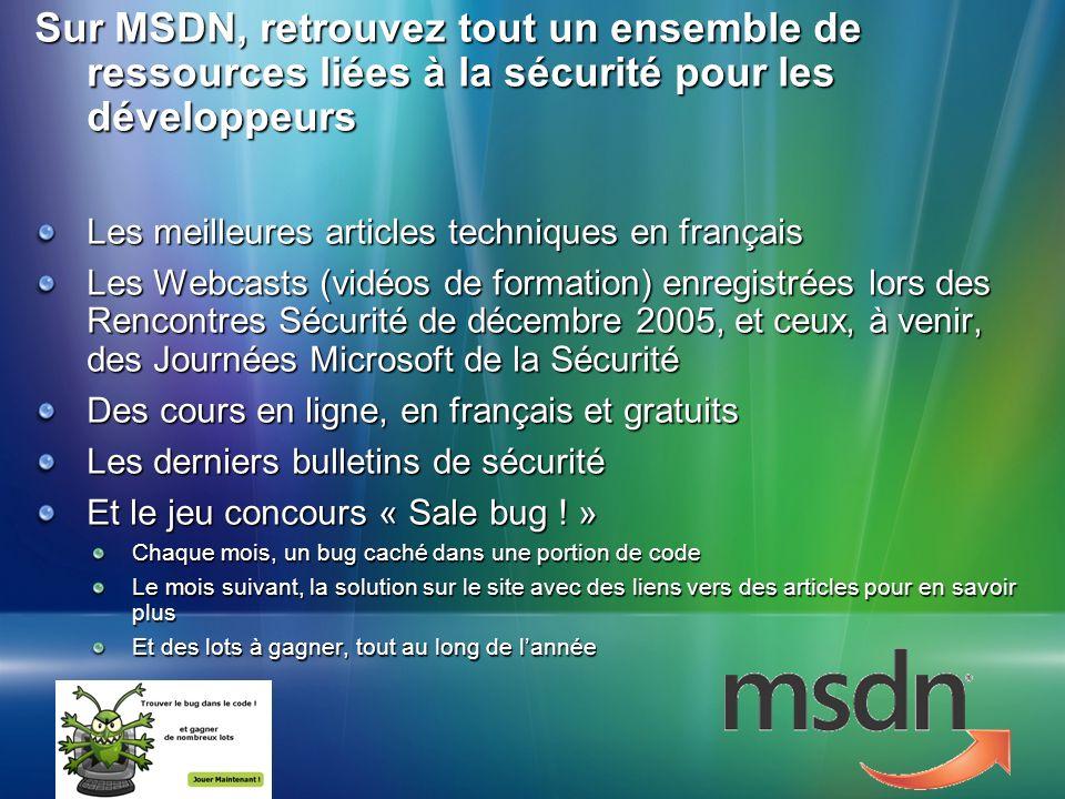Microsoft Confidential – NDA Material Sur MSDN, retrouvez tout un ensemble de ressources liées à la sécurité pour les développeurs Les meilleures arti