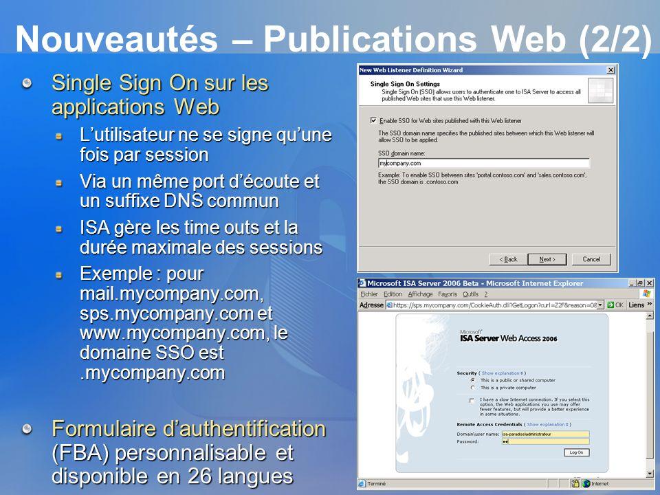 Nouveautés – Publications Web (2/2) Single Sign On sur les applications Web Lutilisateur ne se signe quune fois par session Via un même port découte e