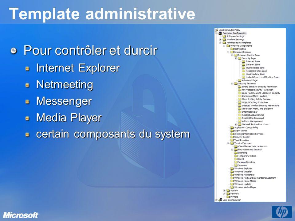 Template administrative Pour contrôler et durcir Internet Explorer NetmeetingMessenger Media Player certain composants du system