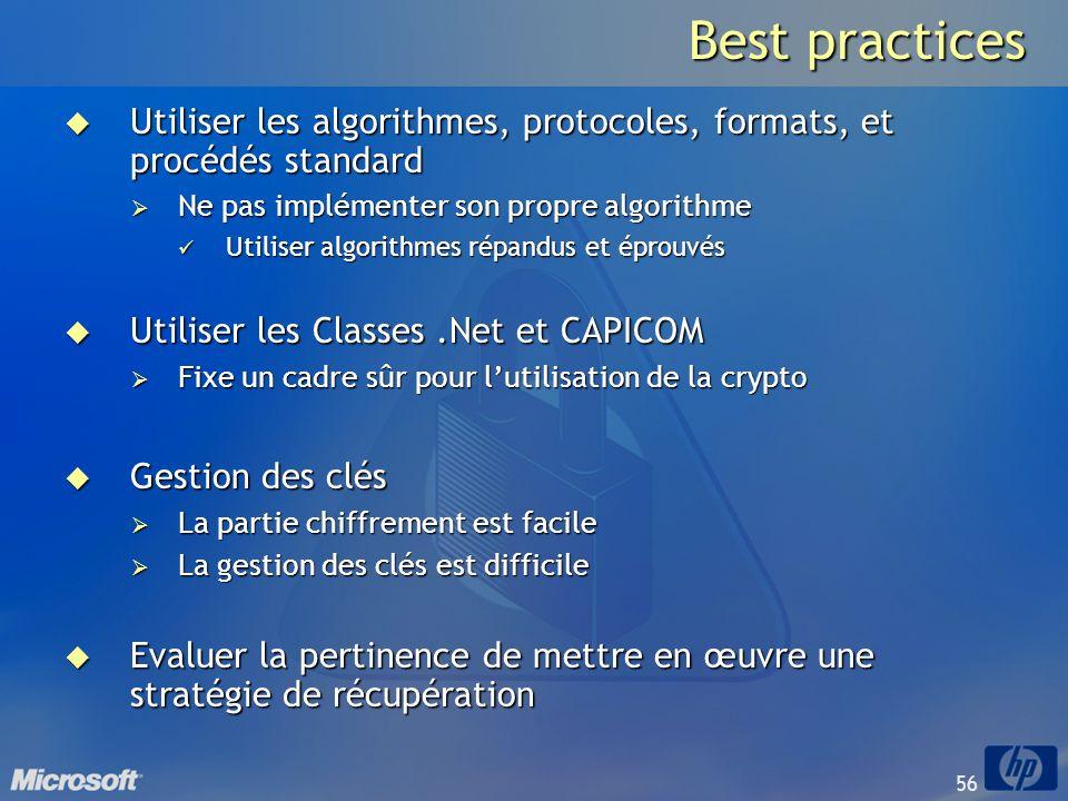 56 Best practices Utiliser les algorithmes, protocoles, formats, et procédés standard Utiliser les algorithmes, protocoles, formats, et procédés stand