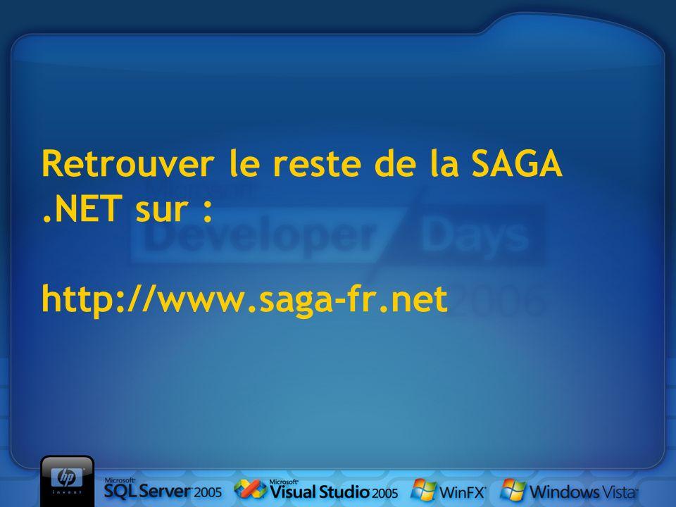 Retrouver le reste de la SAGA.NET sur : http://www.saga-fr.net
