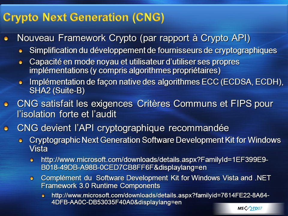 Nouveau Framework Crypto (par rapport à Crypto API) Simplification du développement de fournisseurs de cryptographiques Capacité en mode noyau et util
