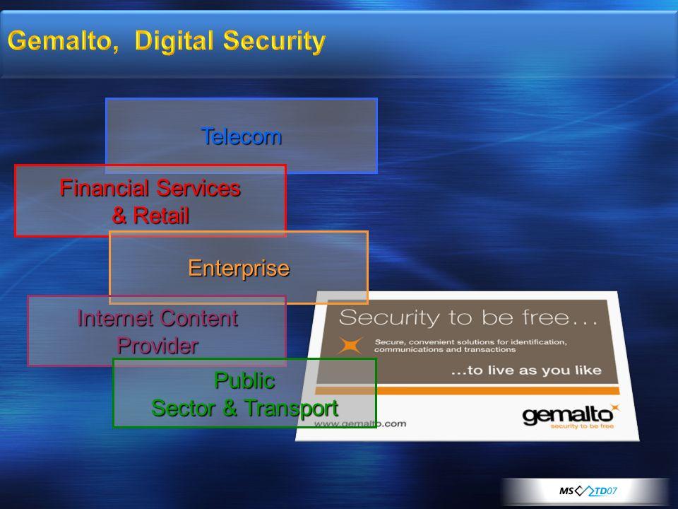 Telecom Financial Services & Retail Enterprise Internet Content Provider Public Sector & Transport