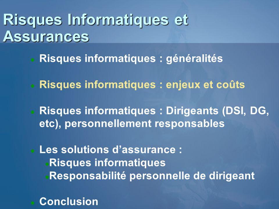 Les Sinistres en France (source : clusif - données 2003)