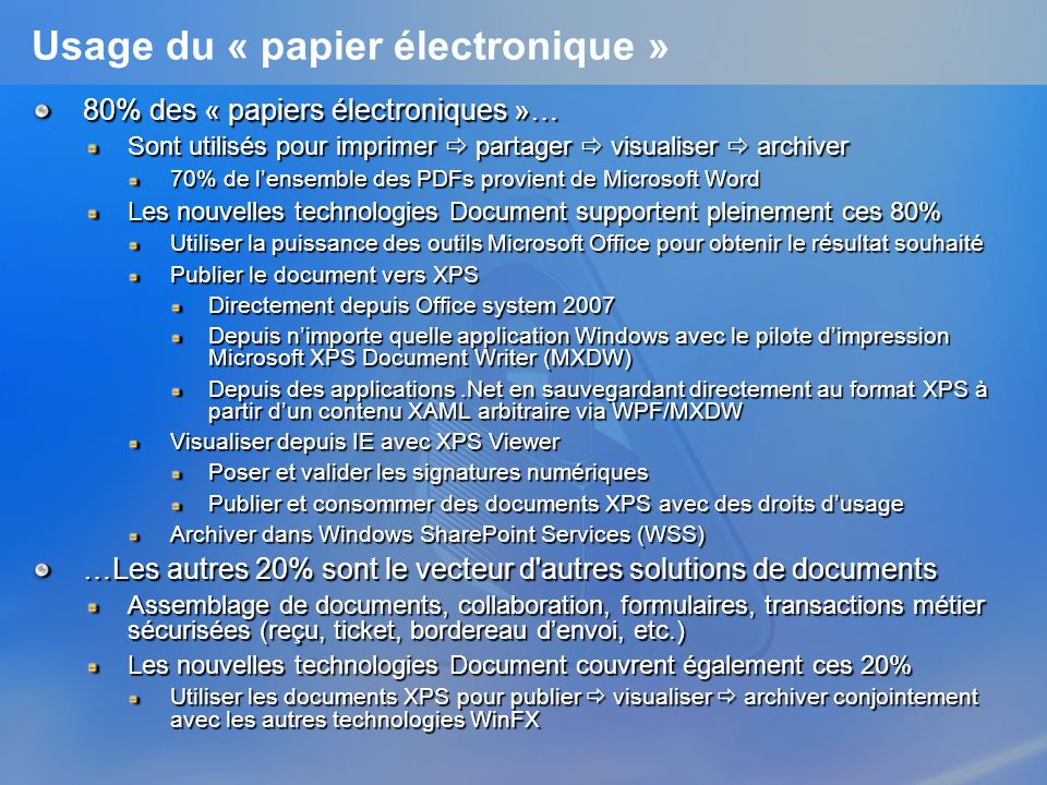 Traiter des paquets APIs WPF Packaging Ouvrir et fermer des paquets Créer et supprimer des parties et des relations Obtenir le nom, le type de contenu, et le flux des parties Lire et écrire les flux de partie Obtenir lID, le type, et URI cible pour les relations Exemple de code – Lire les données dun paquets // Open existing package Package package = Package.Open(fileName, FileMode.Open); // Find parts based on relationship type string relType = http://schemas.microsoft.com/office/2006/relationships/officeDocument; PackageRelationshipCollection packRels = package.GetRelationshipsByType(relType); // Assuming there is only one relationship of this type IEnumerator relsEnumerator = packRels.GetEnumerator(); relsEnumerator.MoveNext(); PackageRelationship rel = relsEnumerator.Current; // For this sample, fetch only the first part in this collection PackagePart part = package.GetPart(PackUriHelper.ResolvePartUri( new Uri(/, UriKind.Relative), rel.TargetURI)); // Get the stream for this part Stream partStream = part.GetStream(); System.Windows.Xps.Packaging