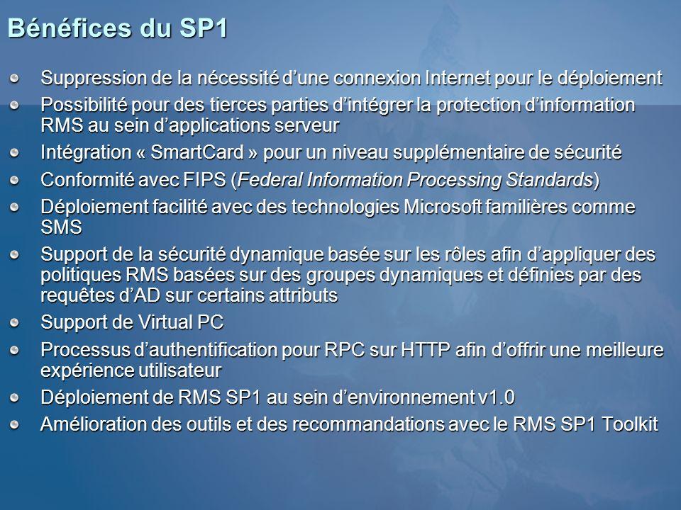 Bénéfices du SP1 Suppression de la nécessité dune connexion Internet pour le déploiement Possibilité pour des tierces parties dintégrer la protection