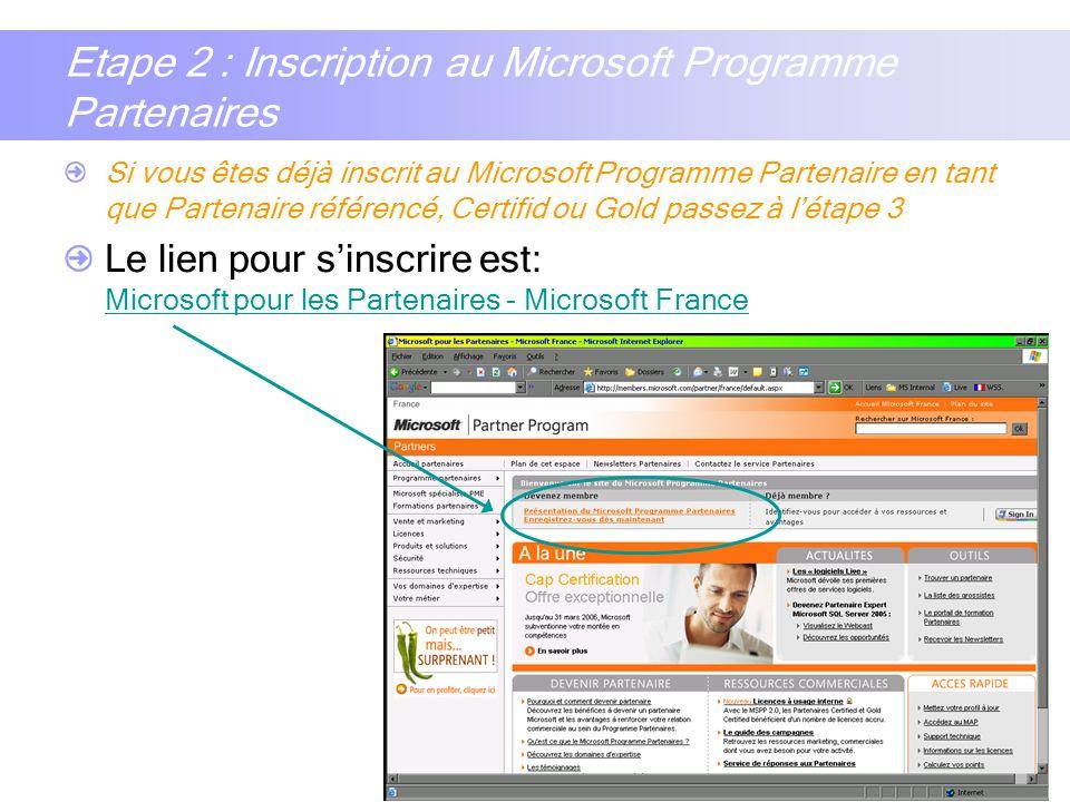 4 Etape 2 : Inscription au Microsoft Programme Partenaires Si vous êtes déjà inscrit au Microsoft Programme Partenaire en tant que Partenaire référenc
