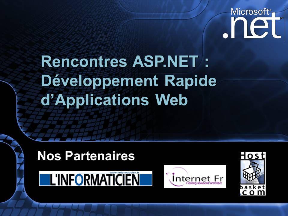 Nos Partenaires Rencontres ASP.NET : Développement Rapide dApplications Web