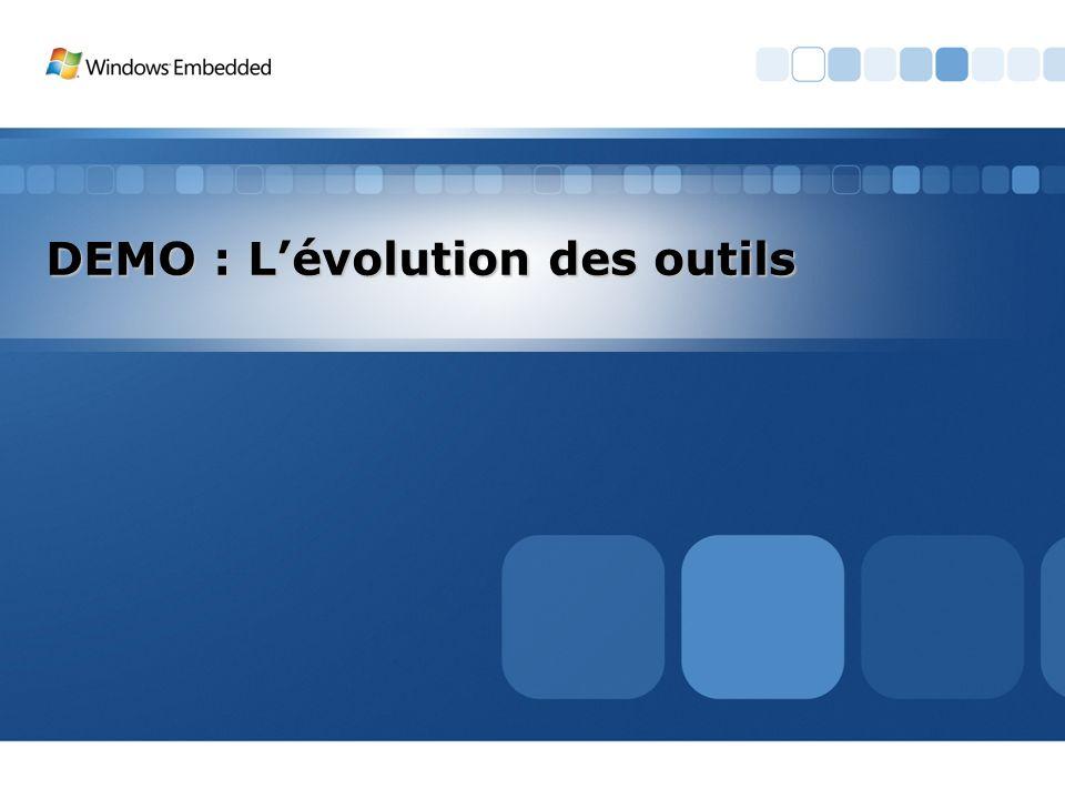 DEMO : Lévolution des outils