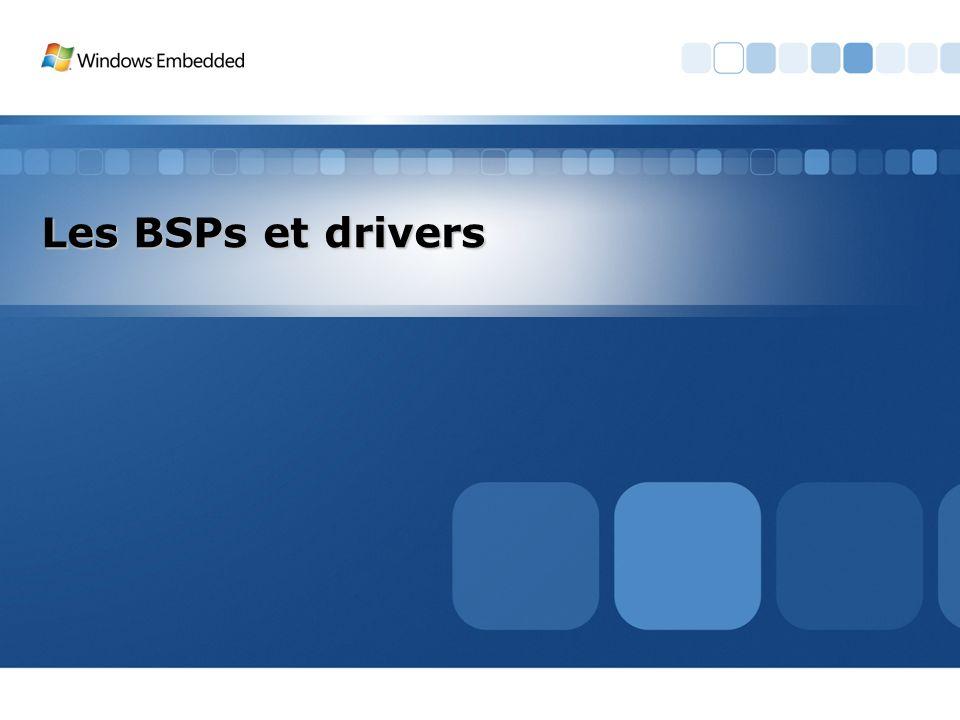 Les BSPs et drivers