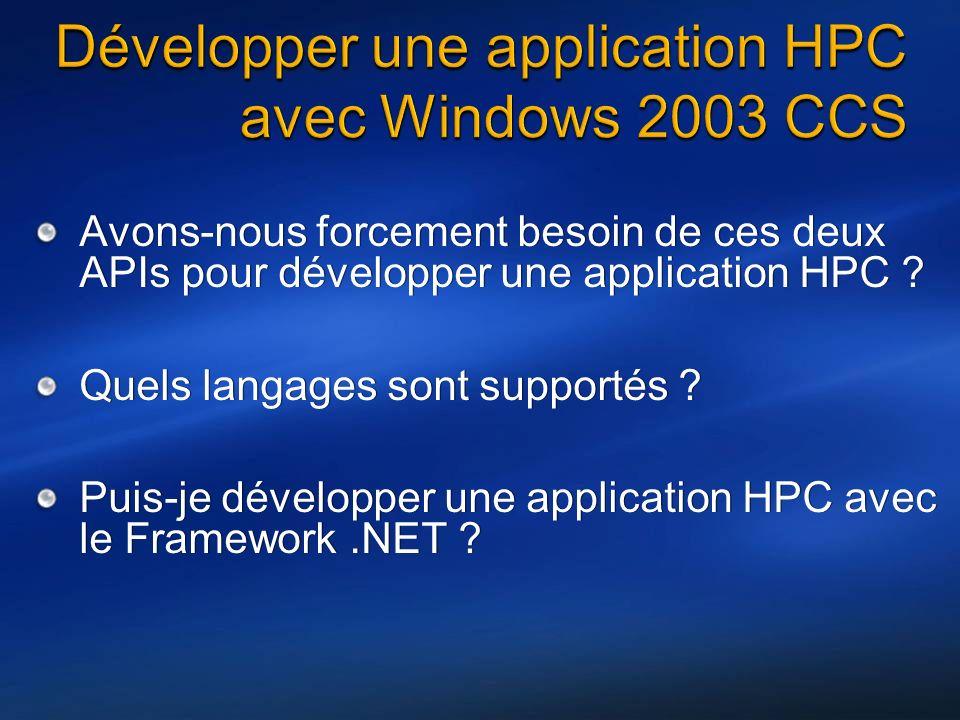 Avons-nous forcement besoin de ces deux APIs pour développer une application HPC .