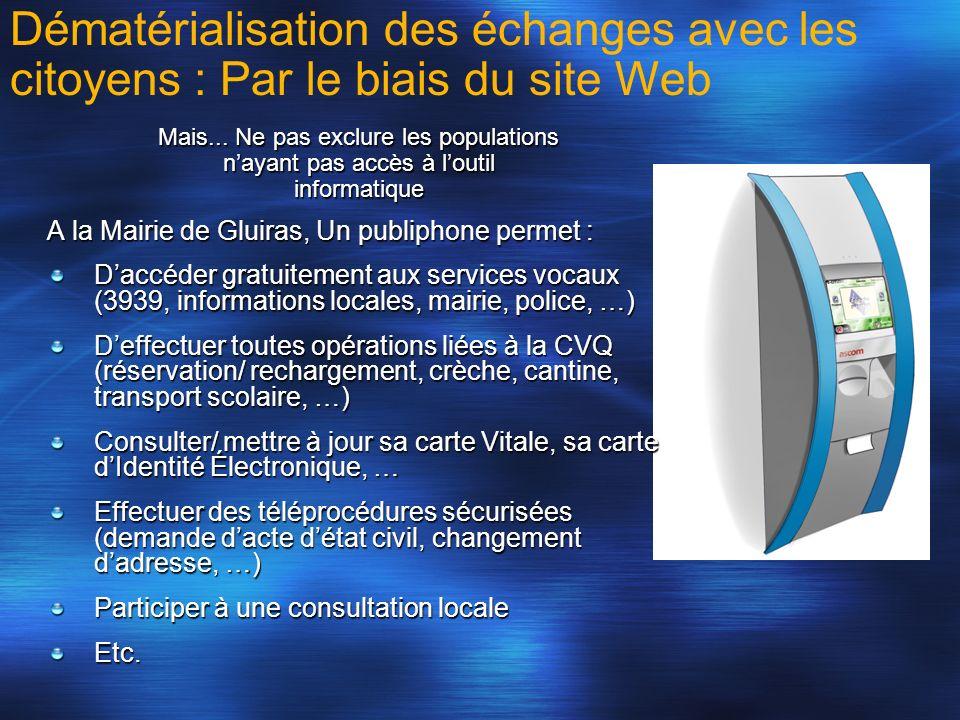 A la Mairie de Gluiras, Un publiphone permet : Daccéder gratuitement aux services vocaux (3939, informations locales, mairie, police, …) Deffectuer to
