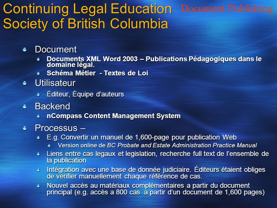 Continuing Legal Education Society of British Columbia Document Documents XML Word 2003 – Publications Pédagogiques dans le domaine légal.