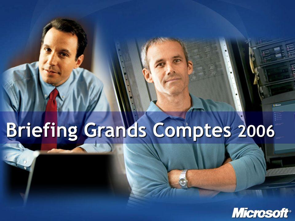Briefing Grands Comptes 2006 Briefing Grands Comptes 2006