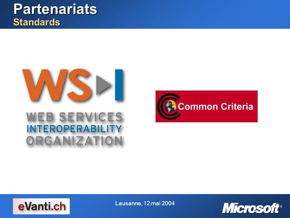Lausanne, 12 mai 2004 Partenariats Standards