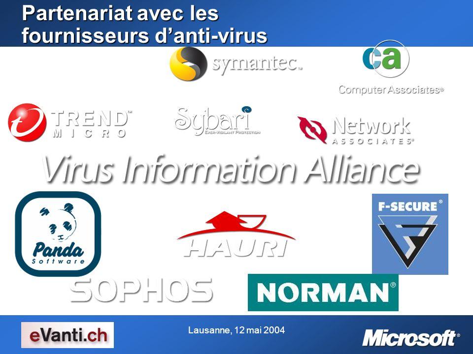 Lausanne, 12 mai 2004 Partenariat avec les fournisseurs danti-virus