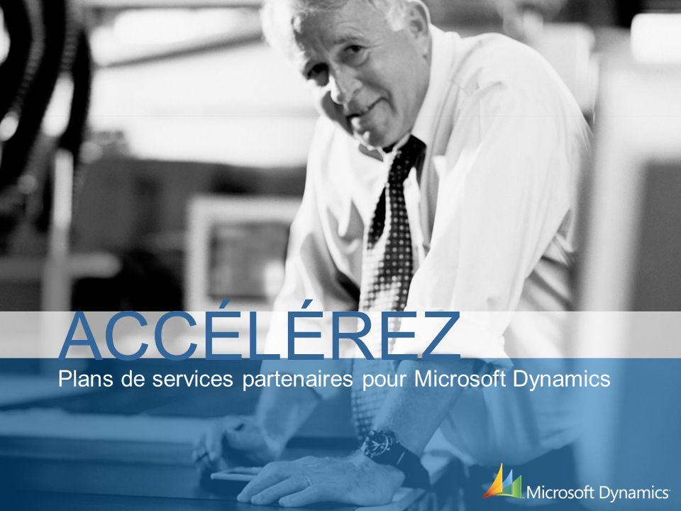 Plans de services partenaires pour Microsoft Dynamics ACCÉLÉREZ