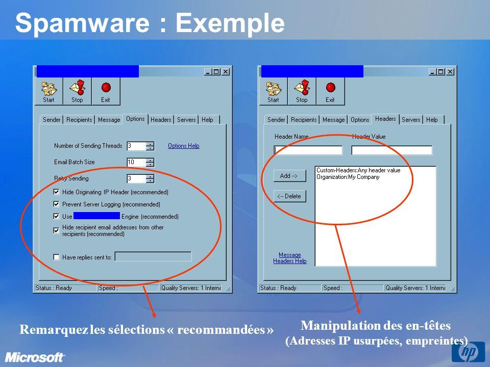 Spamware : Exemple Ceci nest quun exemple parmi des centaines de programmes du même genre disponibles aujourdhui .