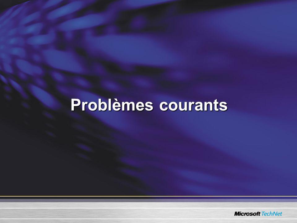 Problèmes courants