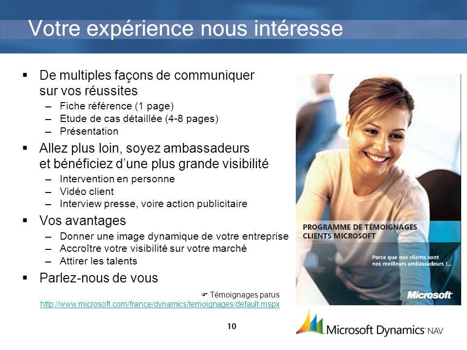 10 Votre expérience nous intéresse De multiples façons de communiquer sur vos réussites Fiche référence (1 page) Etude de cas détaillée (4-8 pages) Pr