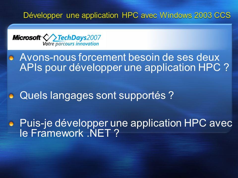 Avons-nous forcement besoin de ses deux APIs pour développer une application HPC ? Quels langages sont supportés ? Puis-je développer une application