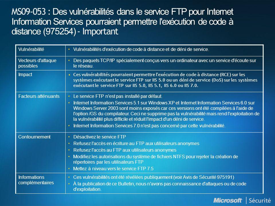 MS09-053 : Des vulnérabilités dans le service FTP pour Internet Information Services pourraient permettre l'exécution de code à distance (975254) - Im