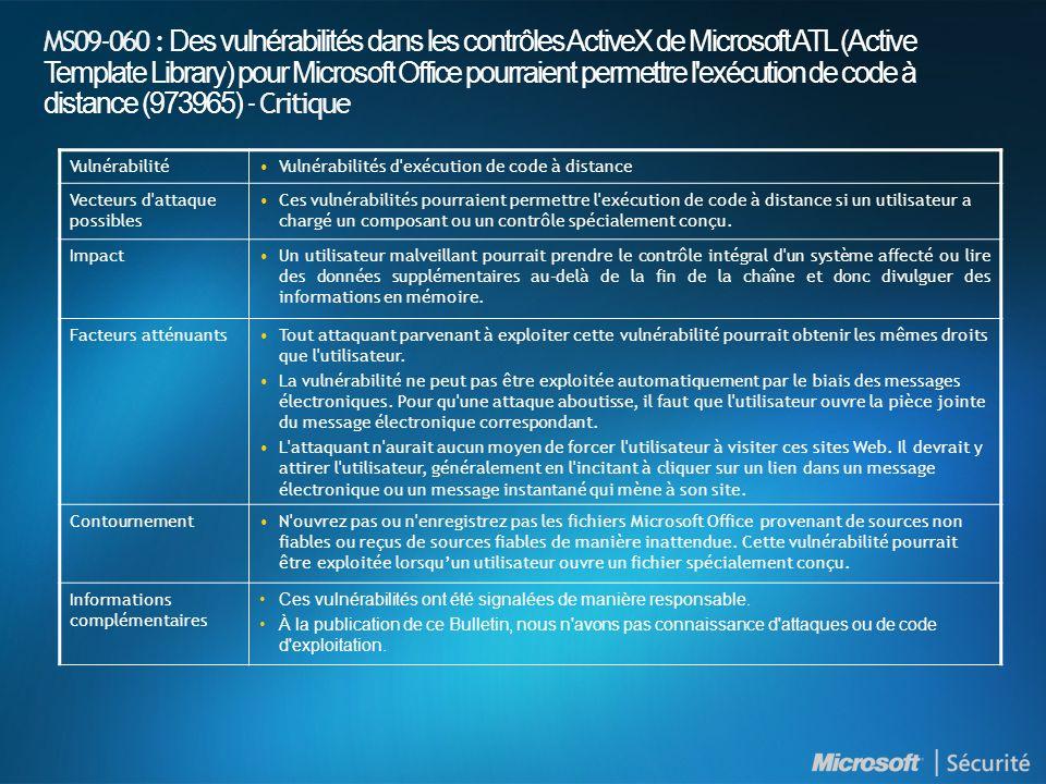 MS09-060 : Des vulnérabilités dans les contrôles ActiveX de Microsoft ATL (Active Template Library) pour Microsoft Office pourraient permettre l'exécu