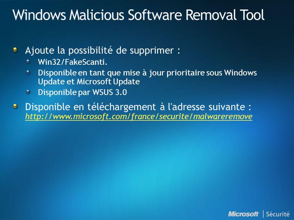 Windows Malicious Software Removal Tool Ajoute la possibilité de supprimer : Win32/FakeScanti. Disponible en tant que mise à jour prioritaire sous Win