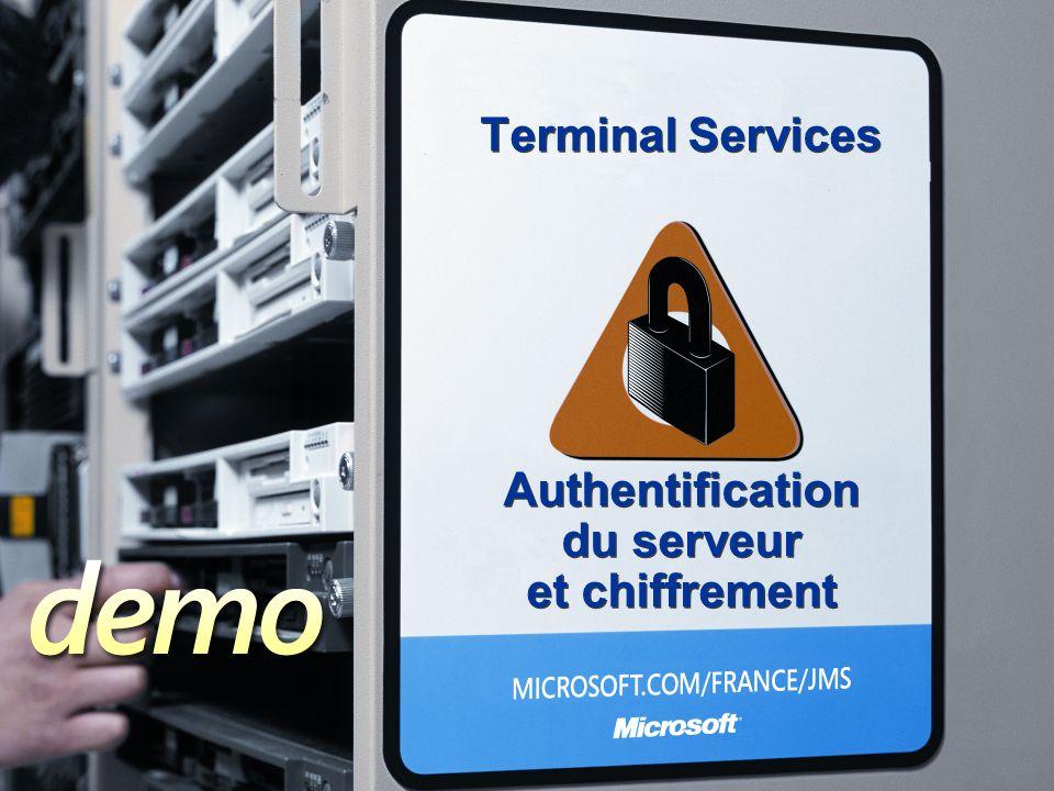 Terminal Services Authentification du serveur et chiffrement