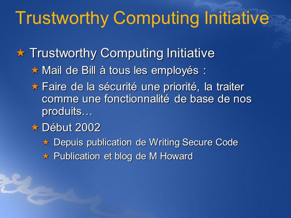 « Le concept de Trustworthy Computing repose sur quatre piliers : Fiabilit é signifie qu un syst è me informatique est s û r, disponible quand on en a besoin, et fonctionne correctement, aux niveaux appropri é s.