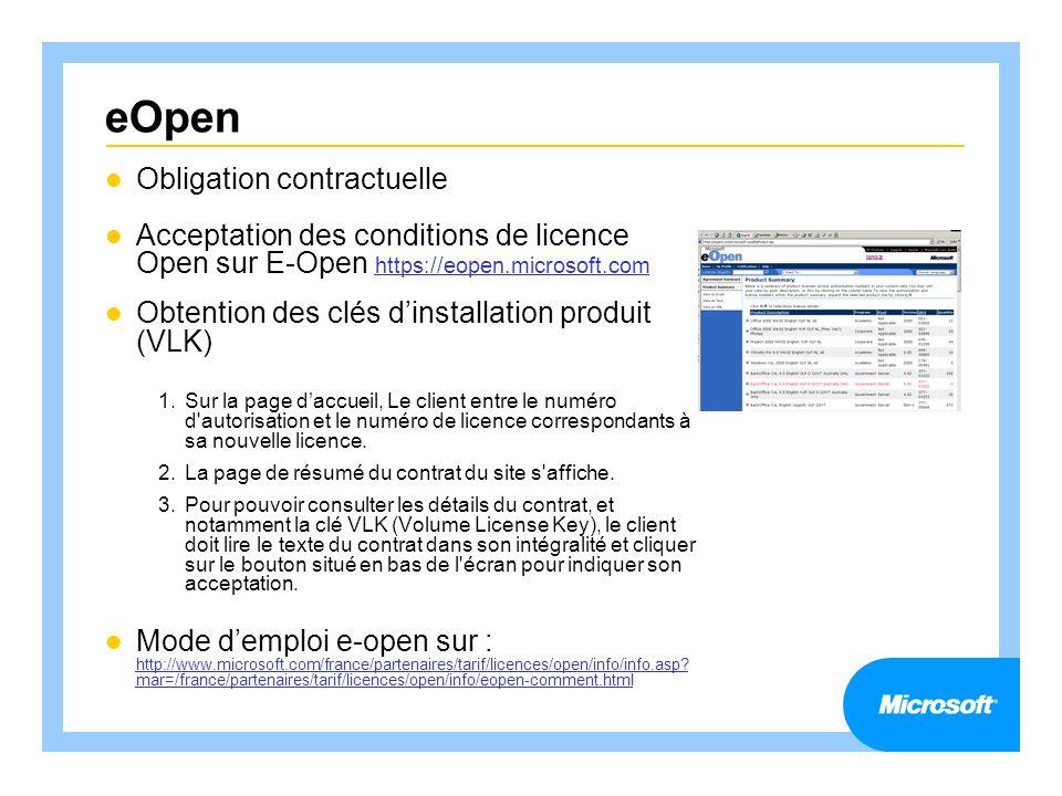 eOpen Obligation contractuelle Acceptation des conditions de licence Open sur E-Open https://eopen.microsoft.com https://eopen.microsoft.com Obtention