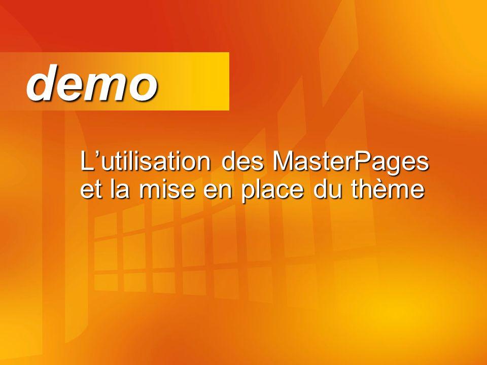 Lutilisation des MasterPages et la mise en place du thème demo demo