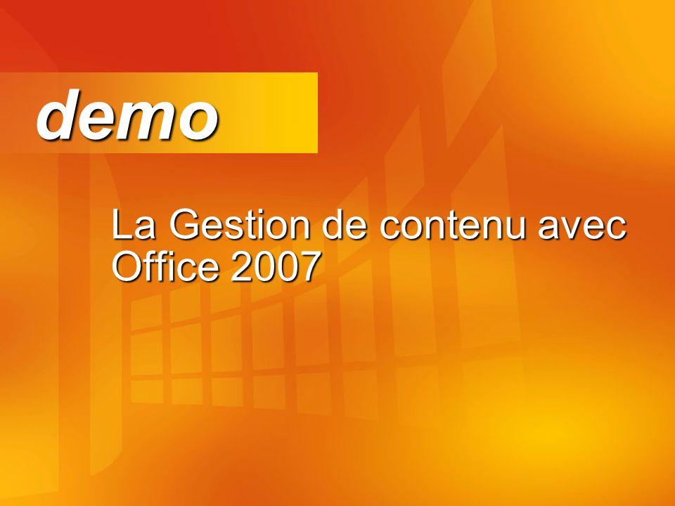 La Gestion de contenu avec Office 2007 demo demo