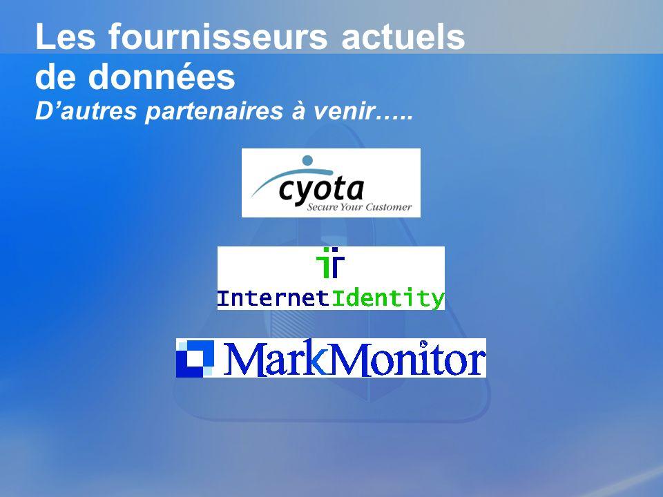 Les fournisseurs actuels de données Dautres partenaires à venir…..